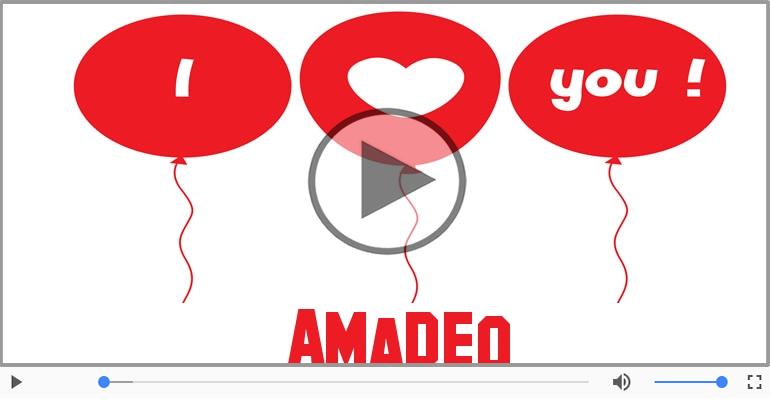 Cartoline musicali d'amore - Amadeo, Sei il grande amore della mia vita!