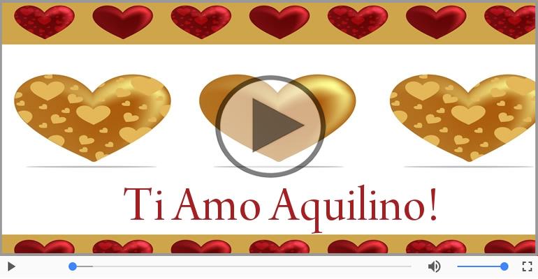 Cartoline musicali d'amore - Aquilino, Ti amo tanto!