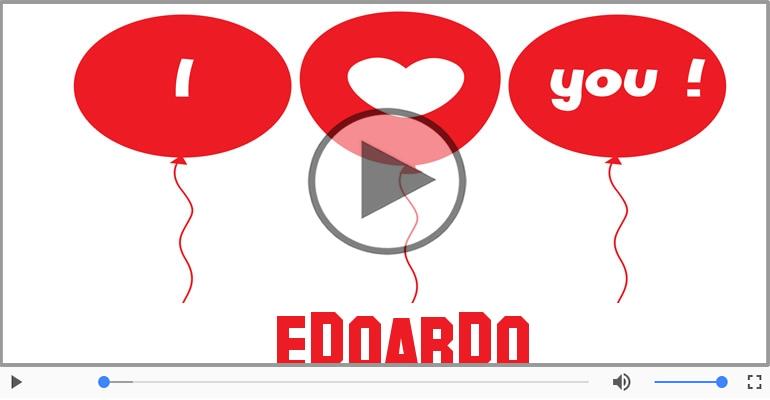 Cartoline musicali d'amore - Edoardo, Ti amo tanto!