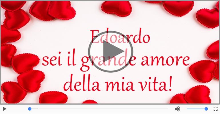 Cartoline musicali d'amore - Ti amo Edoardo!