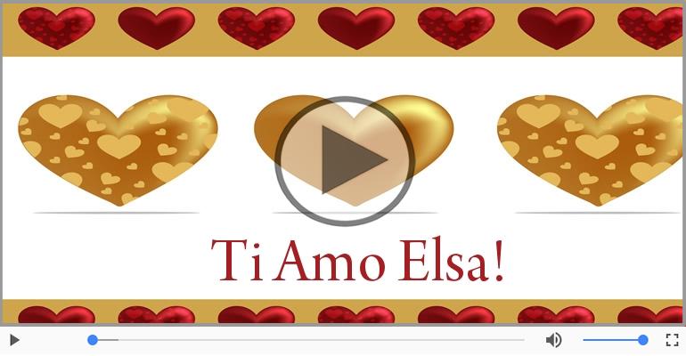 Cartoline musicali d'amore - Elsa, Sei il grande amore della mia vita!