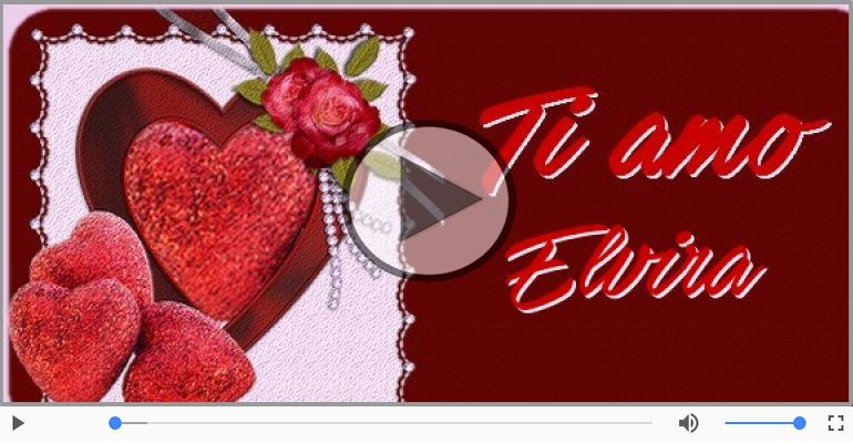 Cartoline musicali d'amore - Ti amo Elvira!