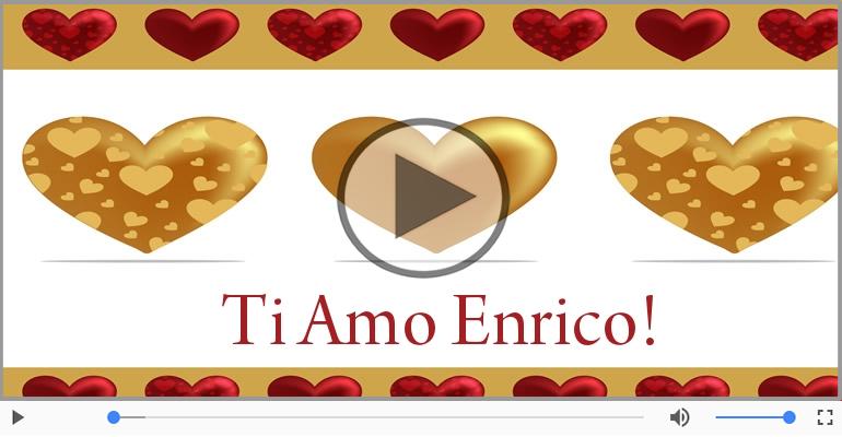 Cartoline musicali d'amore - Ti amo Enrico!