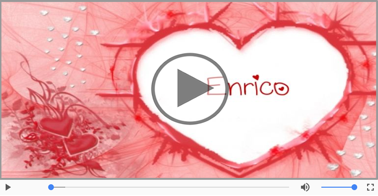 Cartoline musicali d'amore - Enrico, Sei il grande amore della mia vita!