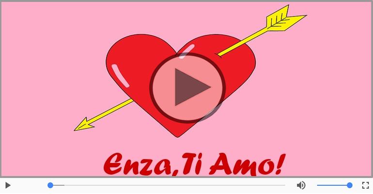 Cartoline musicali d'amore - Ti amo Enza!