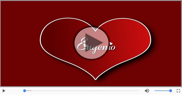 Cartoline musicali d'amore - Eugenio, Sei il grande amore della mia vita!