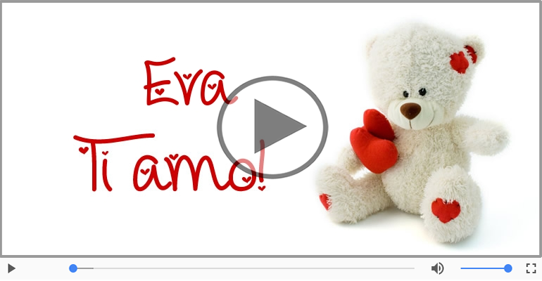 Cartoline musicali d'amore - Eva, Ti amo tanto!
