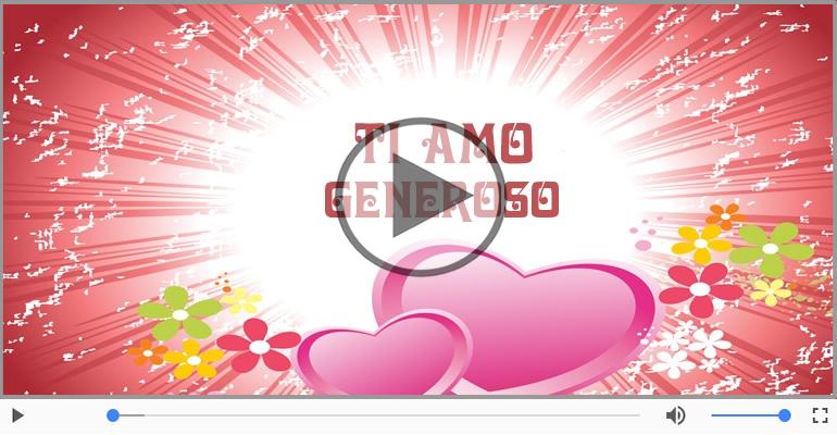 Cartoline musicali d'amore - Generoso, Ti amo tanto!