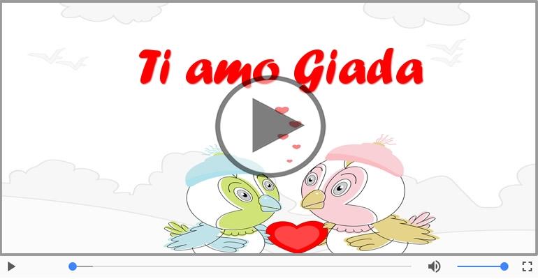 Cartoline musicali d'amore - Giada, Sei il grande amore della mia vita!