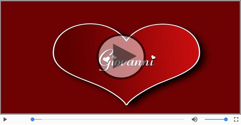 Cartoline musicali d'amore - Ti amo Giovanni!