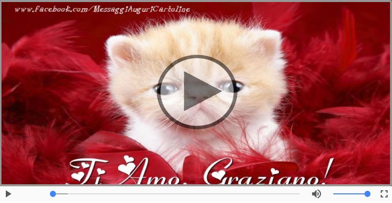 Cartoline musicali d'amore - Graziano, Ti amo tanto!