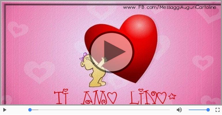 Cartoline musicali d'amore - Lino, Sei il grande amore della mia vita!