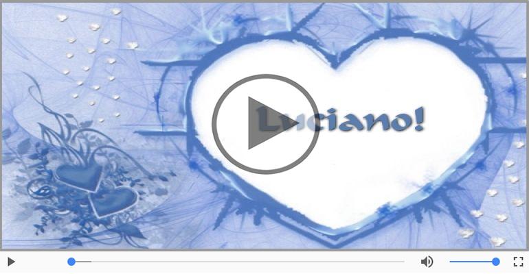 Cartoline musicali d'amore - Luciano, Ti amo tanto!