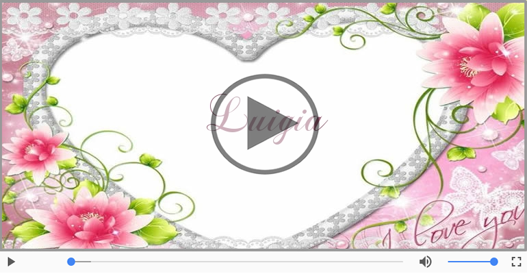 Cartoline musicali d'amore - Ti amo Luigia!