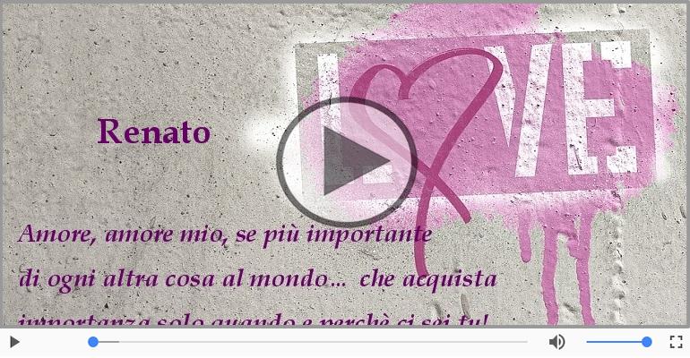 Cartoline musicali d'amore - Ti amo Renato!