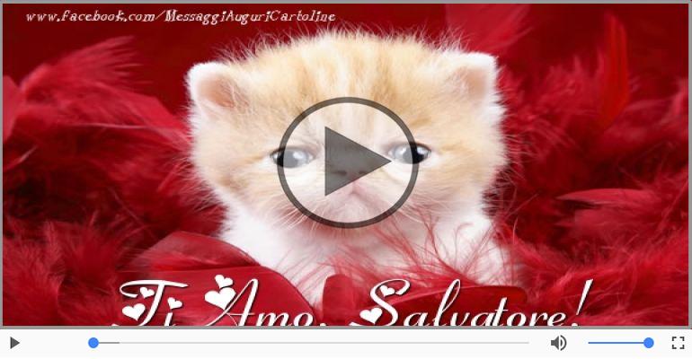 Cartoline musicali d'amore - Salvatore, Sei il grande amore della mia vita!