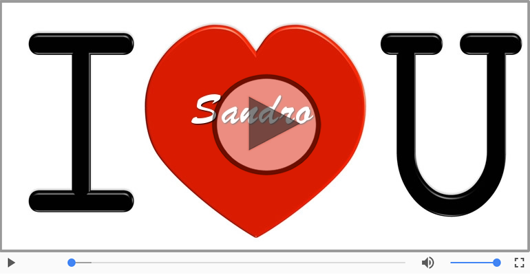 Cartoline musicali d'amore - Ti amo Sandro!
