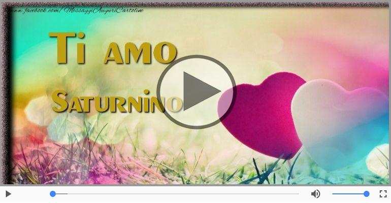 Cartoline musicali d'amore - Ti amo Saturnino!