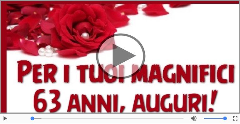 Cartoline musicali Per 63 anni - Tanti Auguri 63 anni!