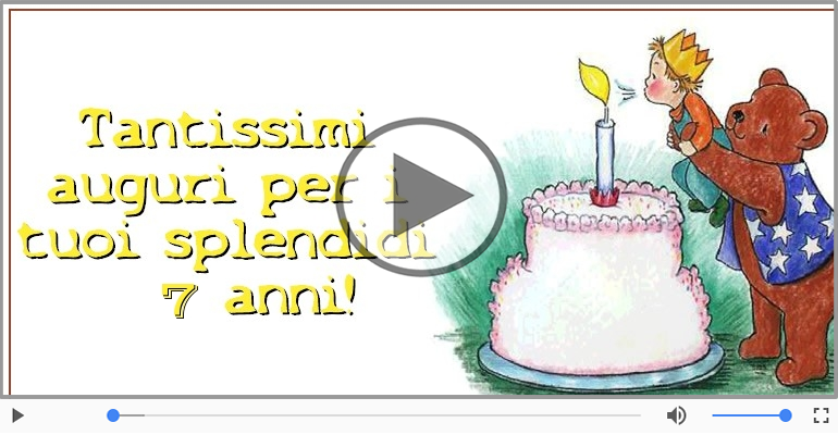 Cartoline musicali Per 7 anni - Tanti Auguri 7 anni!