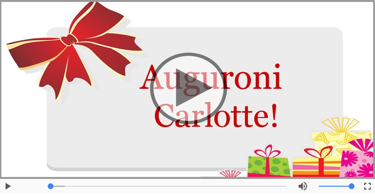 Cartoline musicali di auguri - Tanti auguri, Carlotte!