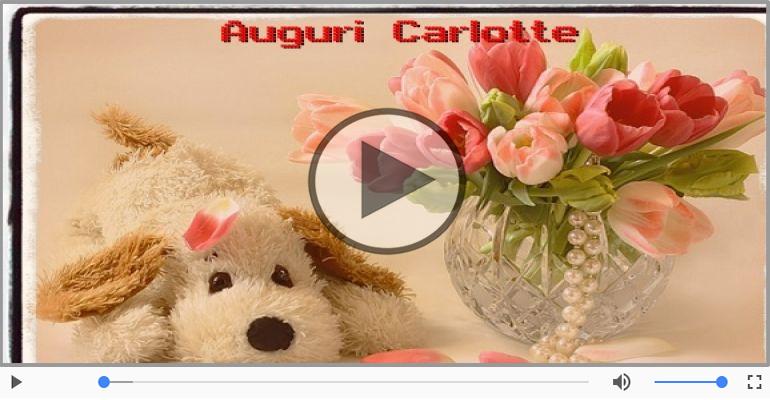 Cartoline musicali di auguri - Tanti auguri Carlotte!