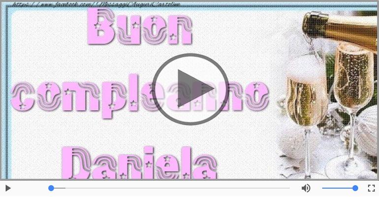 Cartoline musicali di auguri - Tanti Auguri di Buon Compleanno Daniela!