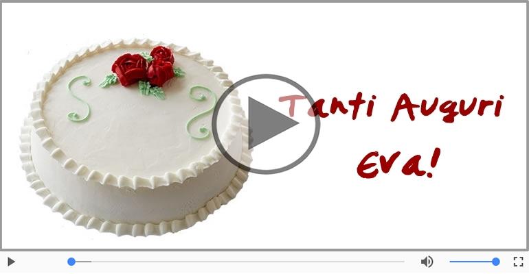 Cartoline musicali di auguri - Tanti Auguri di Buon Compleanno Eva!