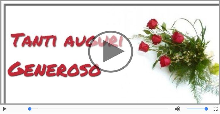 Cartoline musicali di auguri - Tanti Auguri di Buon Compleanno Generoso!