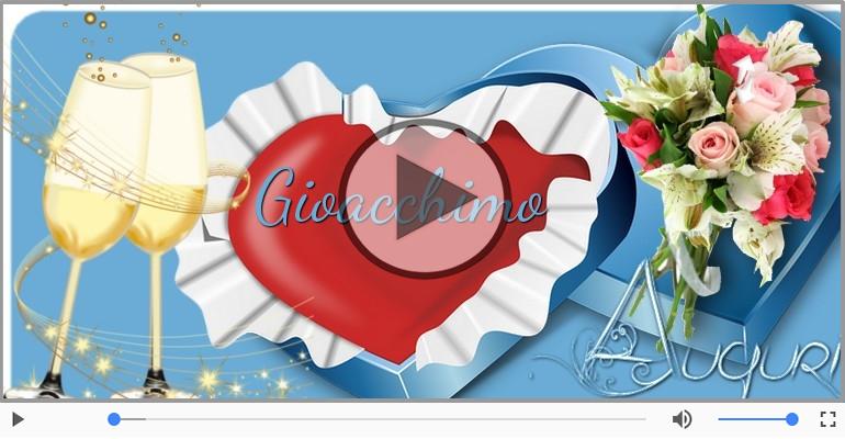 Cartoline musicali di auguri - Tanti Auguri di Buon Compleanno Gioacchimo!