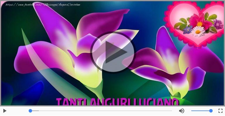 Cartoline musicali di auguri - Tanti auguri a te Luciano!