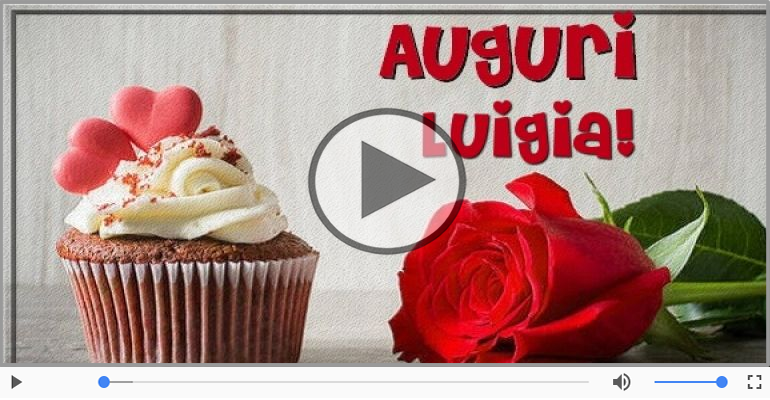 Cartoline musicali di auguri - Tanti auguri Luigia!