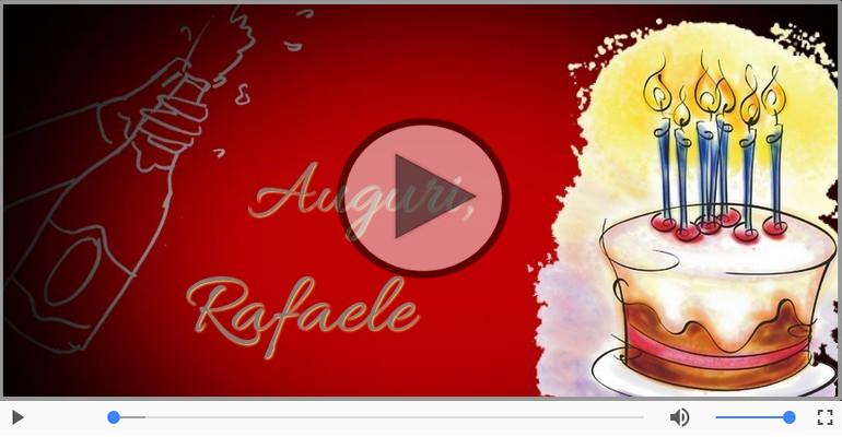 Cartoline musicali di auguri - Tanti auguri a te Rafaele!