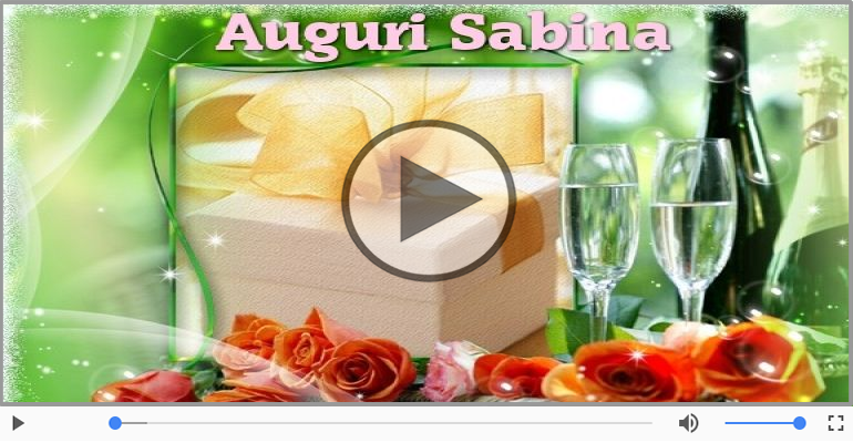 Cartoline musicali di auguri - Tanti Auguri di Buon Compleanno Sabina!