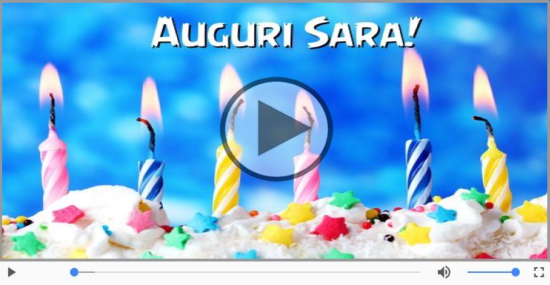 Cartoline musicali di auguri - Tanti Auguri di Buon Compleanno Sara!