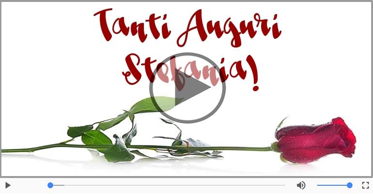 Cartoline musicali di auguri - Tanti Auguri di Buon Compleanno Stefania!