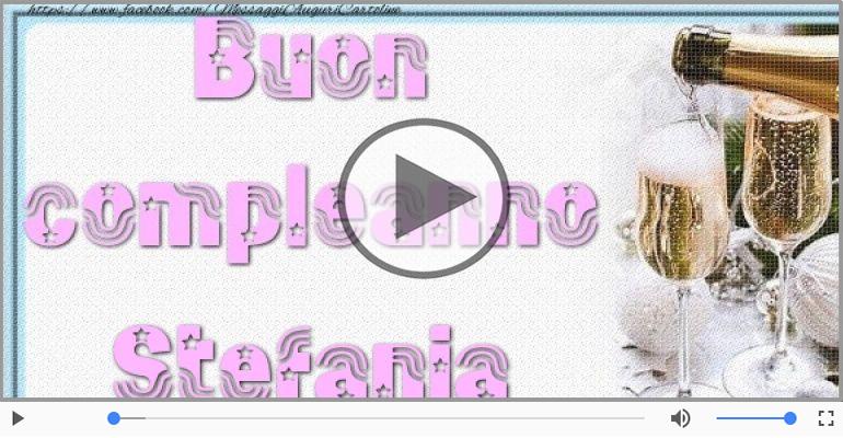 Cartoline musicali di auguri - Tanti auguri a te Stefania!