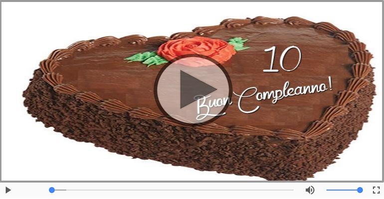 Cartoline musicali Per 10 anni - Cartoline animate e musicali: Buon Compleanno 10 anni!