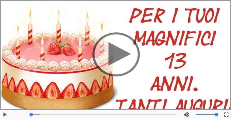 Cartoline musicali Per 13 anni - Cartoline musicali: Buon Compleanno 13 anni!