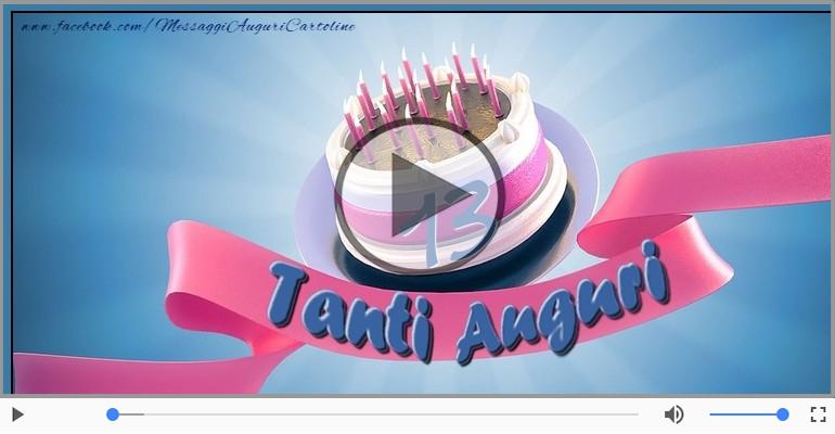 Cartoline musicali Per 13 anni - 13 anni Buon Compleanno!