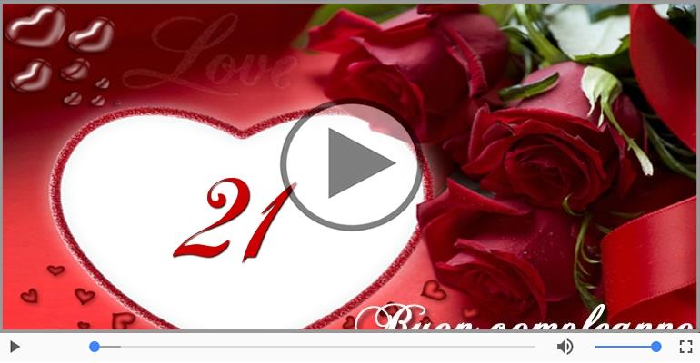 Cartoline musicali Per 21 anni - Cartoline musicali: Buon Compleanno 21 anni!