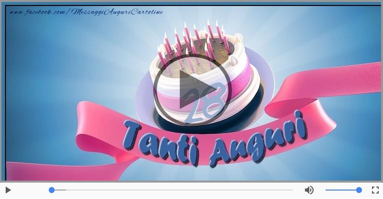 Cartoline musicali Per 28 anni - Cartoline animate e musicali: Buon Compleanno 28 anni!