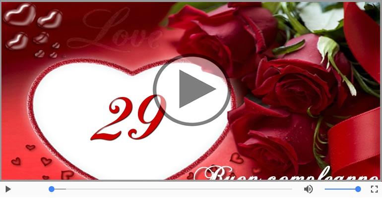 Cartoline musicali Per 29 anni - Cartoline animate e musicali: Buon Compleanno 29 anni!