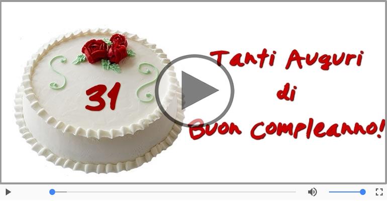 Cartoline musicali Per 31 anni - Cartoline musicali: Buon Compleanno 31 anni!