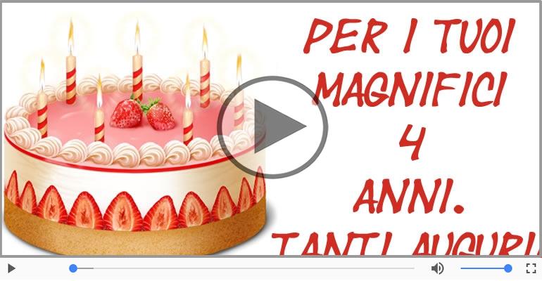 Cartoline musicali Per 4 anni - Cartoline musicali: Buon Compleanno 4 anni!