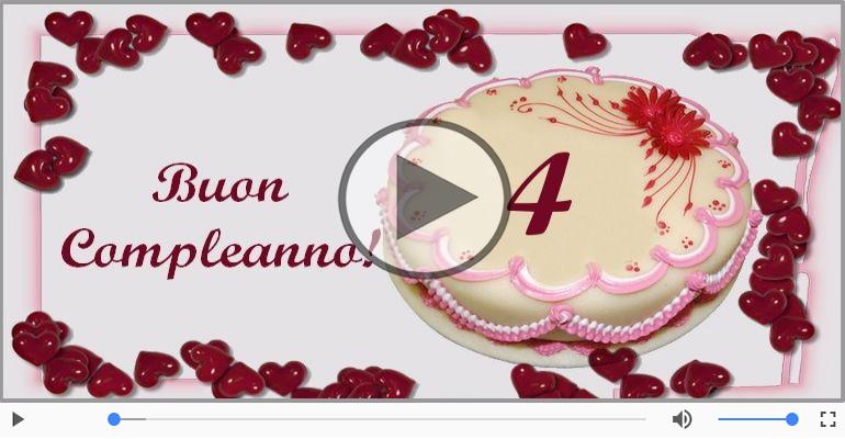 Cartoline musicali Per 4 anni - Cartoline animate e musicali: Buon Compleanno 4 anni!