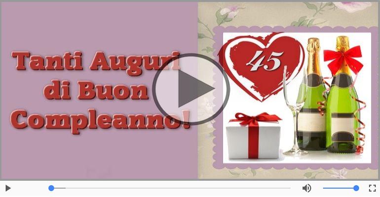 Cartoline musicali Per 45 anni - 45 anni, Tanti Auguri!