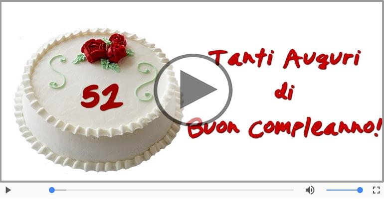 Cartoline musicali Per 52 anni - Happy Birthday 52 anni!