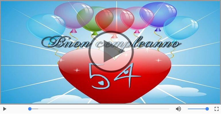 Cartoline musicali Per 54 anni - Cartoline animate e musicali: Buon Compleanno 54 anni!