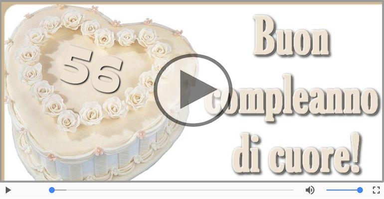 Cartoline musicali Per 56 anni - Cartoline animate e musicali: Buon Compleanno 56 anni!